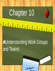 Self_Check_Chapter_10_Understanding_Work_Groups_and_Teams.ppt