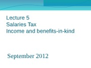 Lecture 5 Salary Tax - Income and benefits