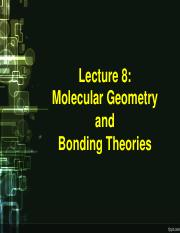 Lecture 8 - Molecular Geometry and  Bonding Theories.pdf
