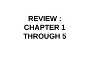 REVIEW chapter 1 through 5