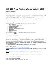 HIS 109 Final Project Worksheet #2: 1945 to Present