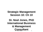 Session 10. Ch 10 Strategic Management