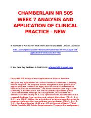 CHAMBERLAIN NR 505 WEEK 7 ANALYSIS AND APPLICATION OF CLINICAL PRACTICE – NEW.docx