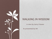 walking in wisdom Student Presentation - Assignment