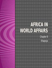 Africa in World Affairs - Khapoya Chapter 8