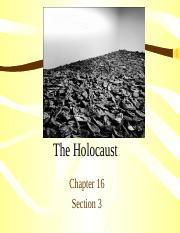 Chapter%2016%20Section%203%20-%20Holocaust.ppt