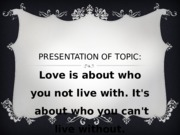 love is not about who you live with