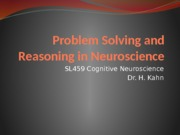 Problem Solving and Reasoning in Neuroscience