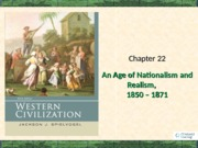 Chapter 22 Age of Nationalism and Realism