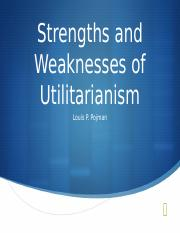 Strengths and weaknesses of Utilitarianism.ppt