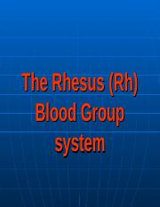 Lecture 4 Rh blood system