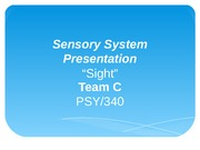 PSY 340 new Week 3 Team Assignment Sensory System Presentation