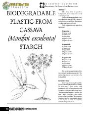 cassava starch as an effective ideal biodegradable plastic What is the importance of biodegradable plastic or cassava plastics cassava would be a good source of this starch biodegradable plastic or paper.