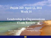 260_Wk14_Leadership+and+Exam+Review