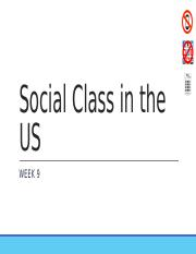 Week 9 - Social Class in the US