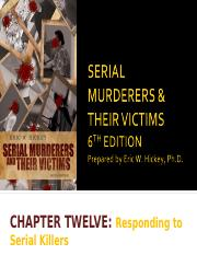 Chapter 12 - Responding to Serial Killers