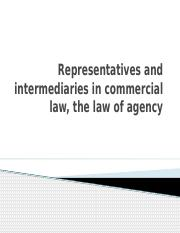 Representatives and intermediaries in commercial law - 6