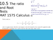 10.5 The ratio and root tests.pptx