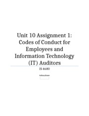 IS4680 Unit 10 Assignment 1 - Codes of Conduct for Employees and Information Technology (IT) Auditor