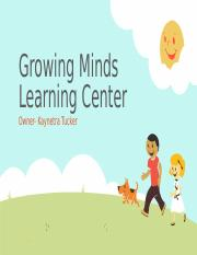 Growing Minds Learning Center .pptx