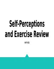 406 Self-perceptions review.pptx