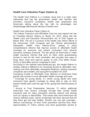 hcs 235 health care utilization option Hcs 235 week 3 health care providers and products (2 papers) resource:  undergraduate apa sample paper from the center for writing  providers of  service options:  hcs 235 week 2 health care utilization paper (2 papers.