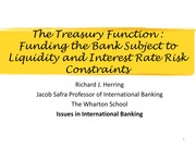 Class Notes - The Treasury Function%252c Funding the Bank Subject to Liquidity and Interest Rate Ris