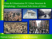 GEOG 1HB3 - 2013W - Lecture 15 - Cities & Urbanization IV - Urban Structure & Morphology - student-A