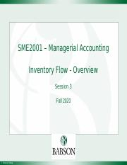 SME2001, Fall 2020 - Session 3 - Inventory Flow - Overview, v(3.0).pptx