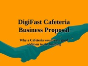 DigiFast Cafeteria Business Proposal