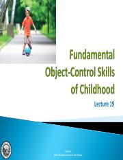 Lecture 19 - Fundamental Object-Control Skills of Childhood.pdf
