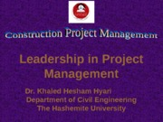 9. Leadership in Project Managetement. Construction Project Management