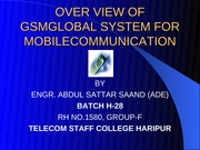 OVER VIEW OF GSMGLOBAL SYSTEM FOR MOBILECOMMUNICATION