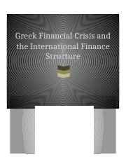 Greek Financial Crisis and the International Finance Structure.docx