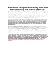 How Would You Spend Your Money If You Won the State Lottery with Millions of Dollars