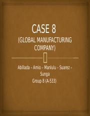 Case # 8 Global Manufacturing Company.pptx