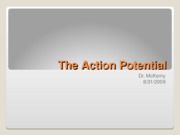 8-31-09 The Action Potential