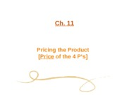 Ch. 11 Pricing The Product