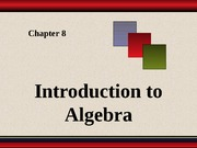 Chapter 8 - Introduction to Algebra