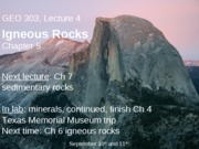 GEO Lecture 4 - Igneous Rocks
