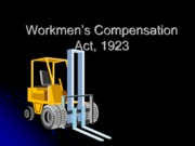 Workmen's Compensation Act 1923 (Presentation)