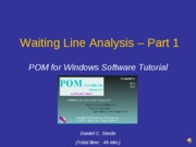 Waiting Line -- Tutorial PART 1 - Data Entry (9-10-07)