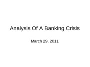 11-03-29-Analysis of a Bank Crisis-Revised-a