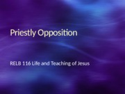 Priestly_Opposition