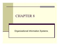 Chapter 8 - Organization Information System