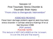 WEB Session 12 Neurobiology of PTSD 3 An overview