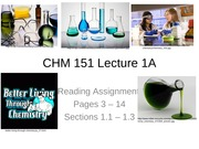 CHM 151 Lecture 1A Introduction and What is Chemistry 2015 (1)