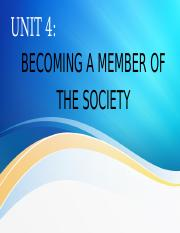 UNIT FOUR (Becoming a member of the society).pptx