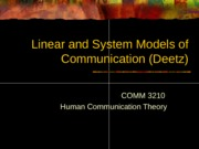 3210_Deetz_Linear and Systems Models of Comm