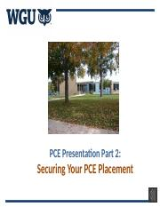 PCE Presentation 2 - Securing Your PCE Placement (1)
